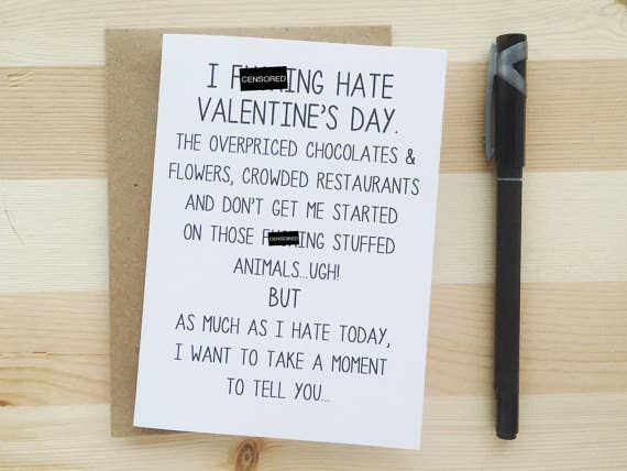 I F-ing Hate Valentines Day Card