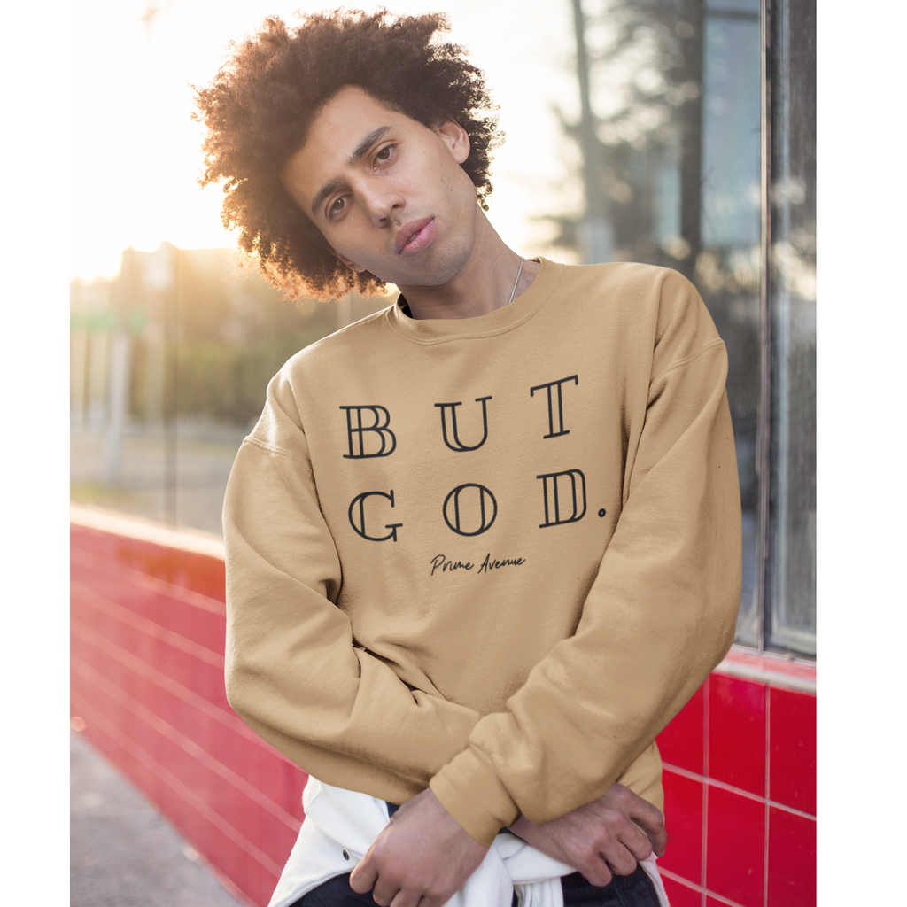 BUT GOD Sweatshirt