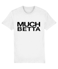 Load image into Gallery viewer, MUCH BETTER - Official Baga Chipz - Slogan tee