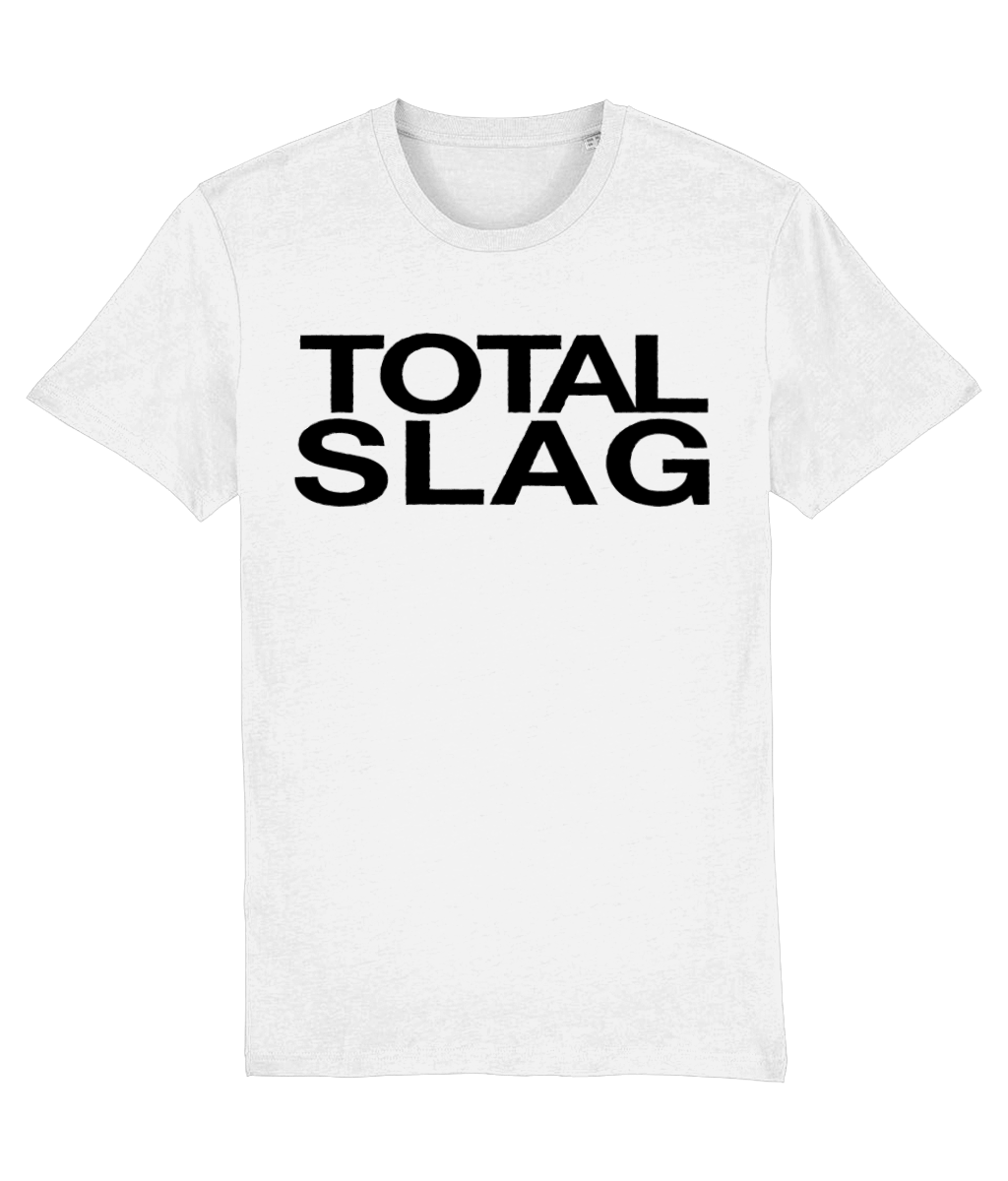 TOTAL SLAG - Vinegar Strokes Official Merch - Slogan Tee