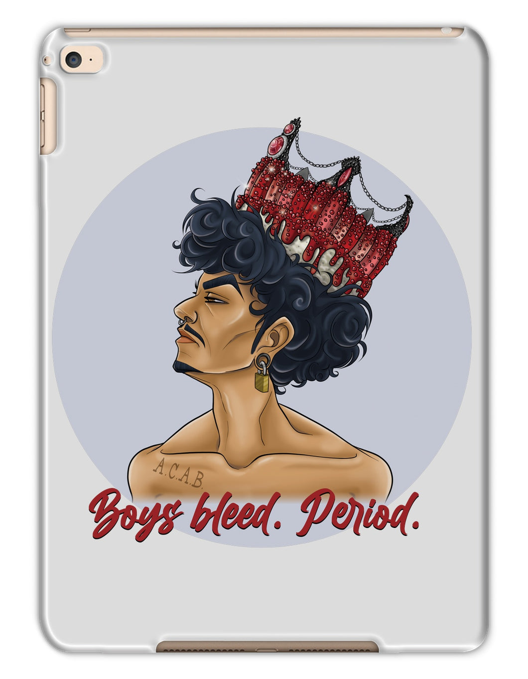 CHIYO - Official Merch - Boys bleed. Period.  Tablet Cases