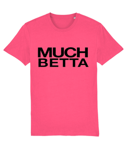 MUCH BETTER - Official Baga Chipz - Slogan tee