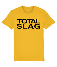 Load image into Gallery viewer, TOTAL SLAG - Vinegar Strokes Official Merch - Slogan Tee