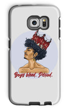 Load image into Gallery viewer, CHIYO - Official Merch - Boys bleed. Period.  Phone Case