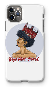 CHIYO - Official Merch - Boys bleed. Period.  Phone Case