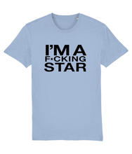 Load image into Gallery viewer, I'm A F*cking Star - Official Cheryl Hole Merch - Slogan Tee