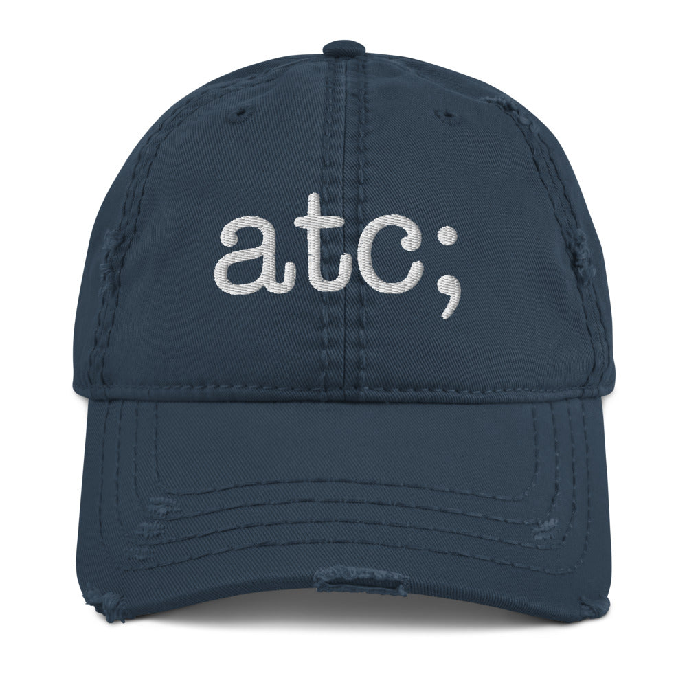 atc; distressed dad hat - above the curve;
