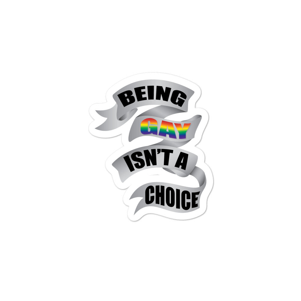 being gay bubble-free stickers - above the curve;