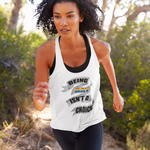 being gay women's racerback tank