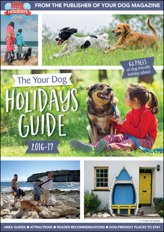 The Your Dog Holidays Guide 2016/17