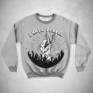 I Hate People Sweatshirt