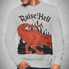 Load image into Gallery viewer, Raise Hell Sweatshirt