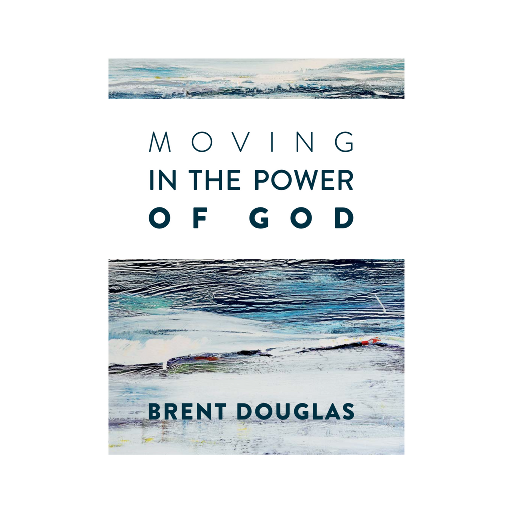 Moving in the Power of God eBook Version