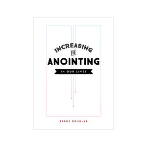 Increasing the Anointing in Our Lives eBook Version