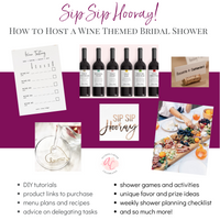 Sip Sip Hooray Wine Tasting Bridal Shower Plan
