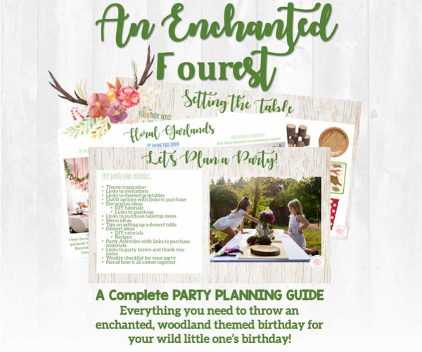 Young, wild, and free! This birthday party planning guide and checklist has everything you need to host a stress-free and memorable Enchanted Forest themed birthday party for your little girl. This plan helps you save time, stress, and money so you can focus on what really matters- making memories and having fun at your party! Let's plan a party you'll actually enjoy hosting!