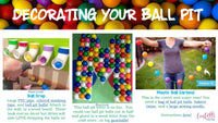 Ball themed decor for a let's have a ball birthday party. Tips and tricks, and links to purchase supplies on decorating your ball pit for a ball party!
