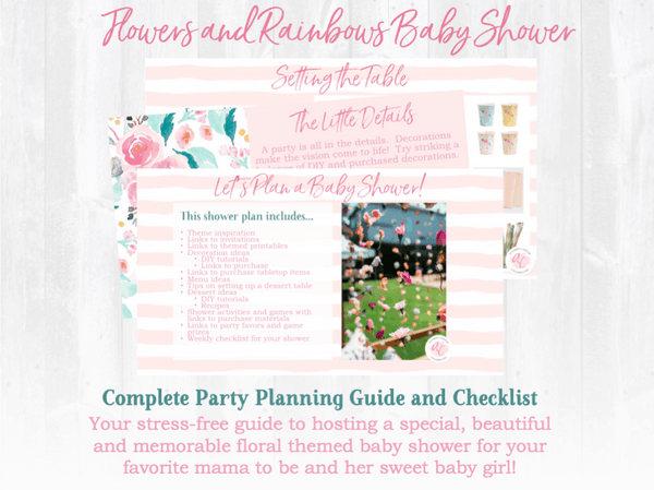 There's a baby in bloom! This baby shower planning guide and checklist has everything you need to host a beautiful, stress-free and memorable Flowers and Rainbows themed baby shower for your favorite mama to be. This plan helps you save time, stress, and money so you can focus on what really matters- making memories and having fun at your party! Download complete shower planning guide and checklist at allisoncartercelebrates.com