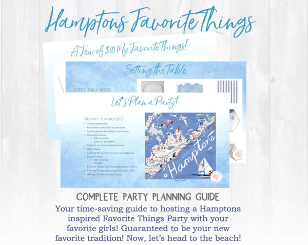 Greeting from the Hamptons: A Favorite Things Party Plan