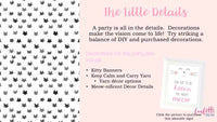 text on a pink background with black and white kitten print outlining decor options for a kitten themed party
