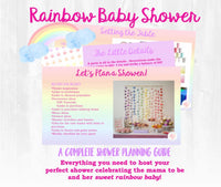 There's a rainbow after every storm! This baby shower planning guide and checklist has everything you need to host a stress-free and memorable Rainbow themed baby shower for the sweet mama to be in your life. This plan helps you save time, stress, and money so you can focus on what really matters- making memories and having fun at your shower! Let's plan a party you'll actually enjoy hosting!