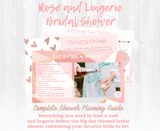Rose and lingerie before the big day! We've got a bride to celebrate! This bridal shower planning guide and checklist has everything you need to host a beautiful, stress-free and memorable Rose and Lingerie themed baby shower for your favorite bride to be. This plan helps you save time, stress, and money so you can focus on what really matters- making memories and having fun at your shower! Download complete shower planning guide and checklist at allisoncartercelebrates.com