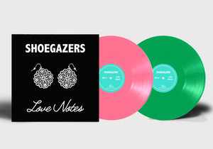 Shoegazers - Love Notes LP (Pink & Green)
