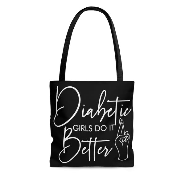 Diabetic Girls Do it Better Tote Bag