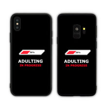 Load image into Gallery viewer, Adulting In Progress Black  Phone Case