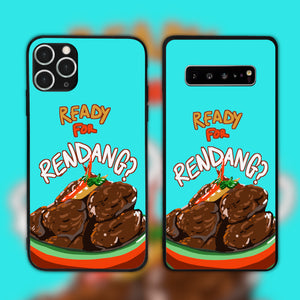 Are You Ready For Rendang Phone Case