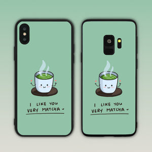 I Like You Very Matcha (Very Much) Phone Case