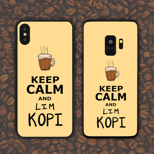 Keep Calm and Lim Kopi Phone Case