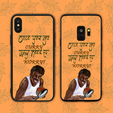 Load image into Gallery viewer, Once You Go Curry Phone Case