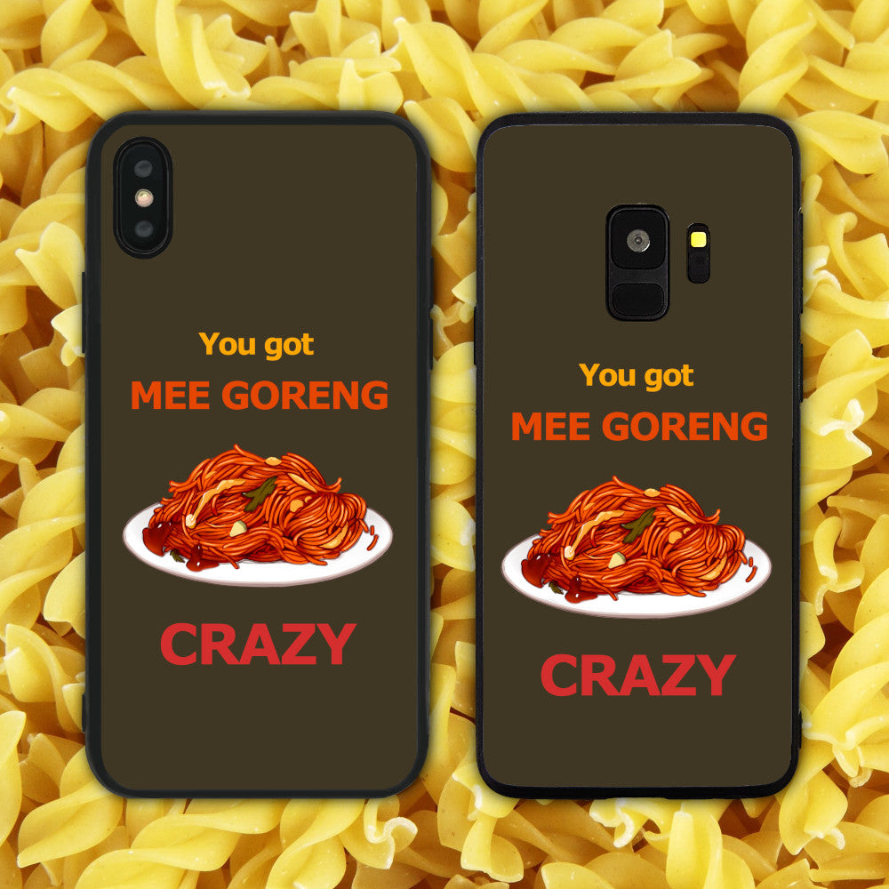 You Got Mee Goreng Crazy Phone Case