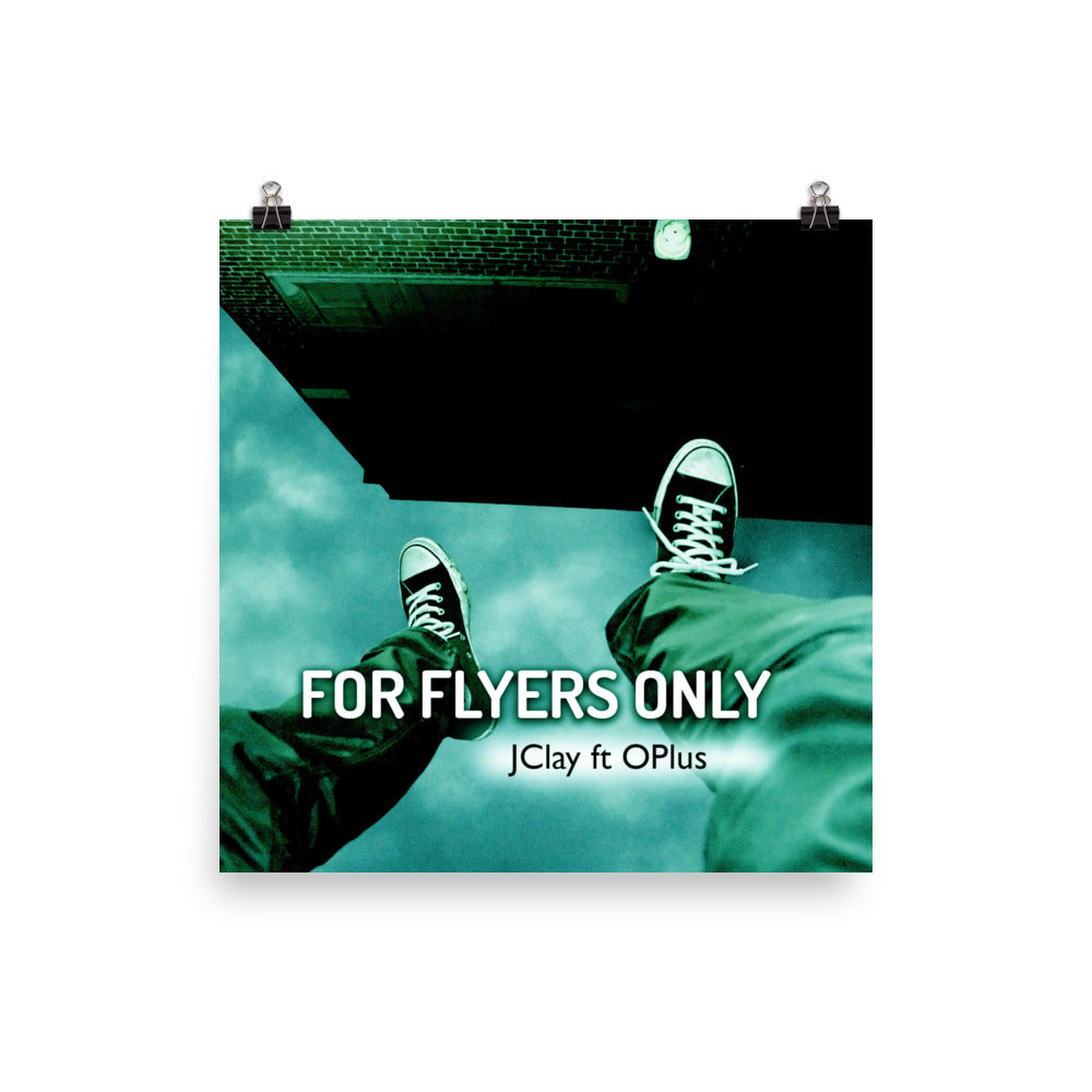 For Flyers Only Poster (10 x 10)