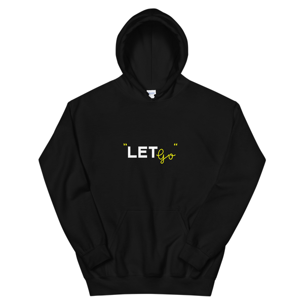 The Golden Go - Let Go Unisex Hoodie