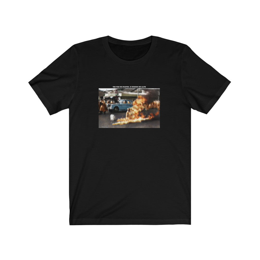 The Fire We Started - Unisex Jersey Short Sleeve Tee
