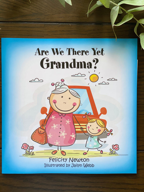 'Are We There Yet Grandma?' by Felicity Newton