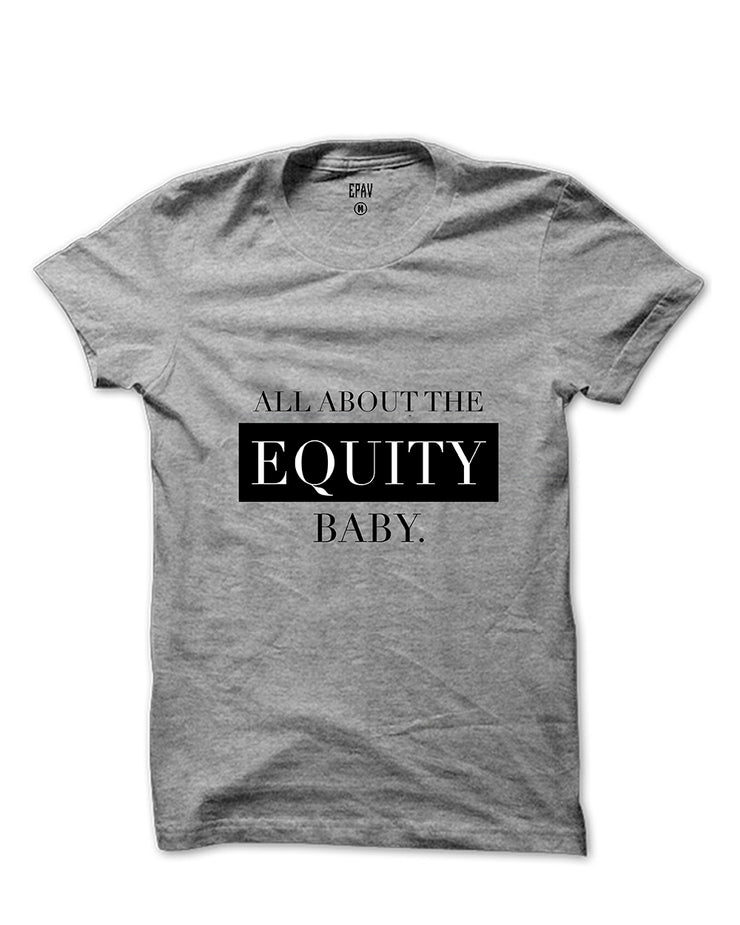 All About The Equity T-shirt