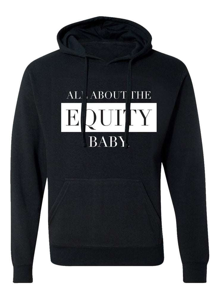 All About The Equity Hoodies