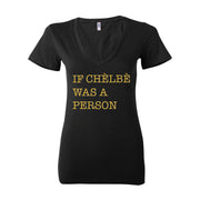 If Chelbe Was a Person Women Deep V-neck T-Shirt  (Metallic Gold Edition)