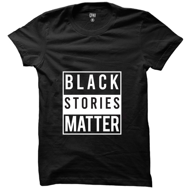 Black Stories Matter T-Shirt