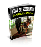The Heavy Bag Blueprint 2.0