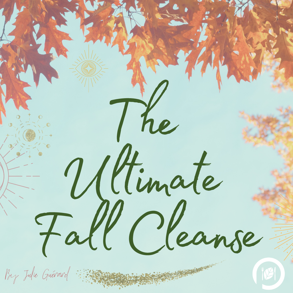 The Ultimate Fall Cleanse