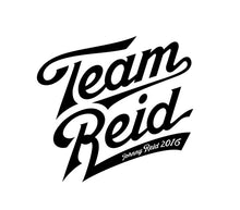 Load image into Gallery viewer, Team Reid