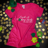Such A Fucking Lady Tee - St. Patty's