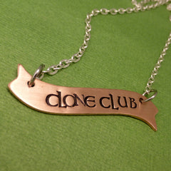 Orphan Black Inspired - CLONE CLUB - A Hand Stamped Banner Necklace