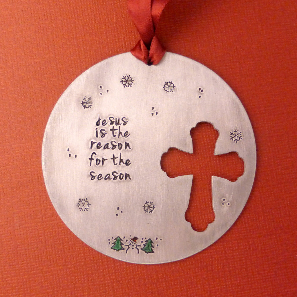 Jesus is the reason for the season - A Hand Stamped Ornament