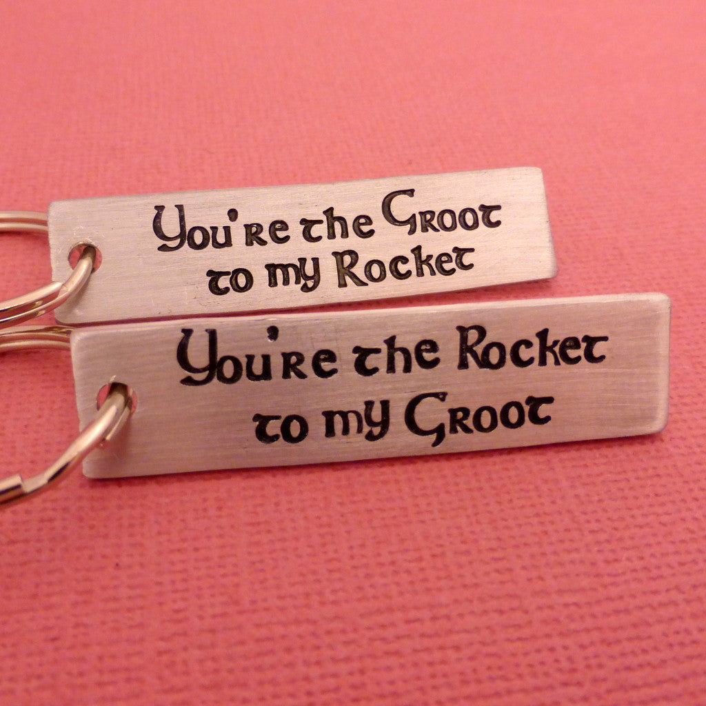 Guardians of the Galaxy Inspired - Rocket to my Groot & Groot to my Rocket - A Set of 2 Hand Stamped Keychains in Aluminum or Copper