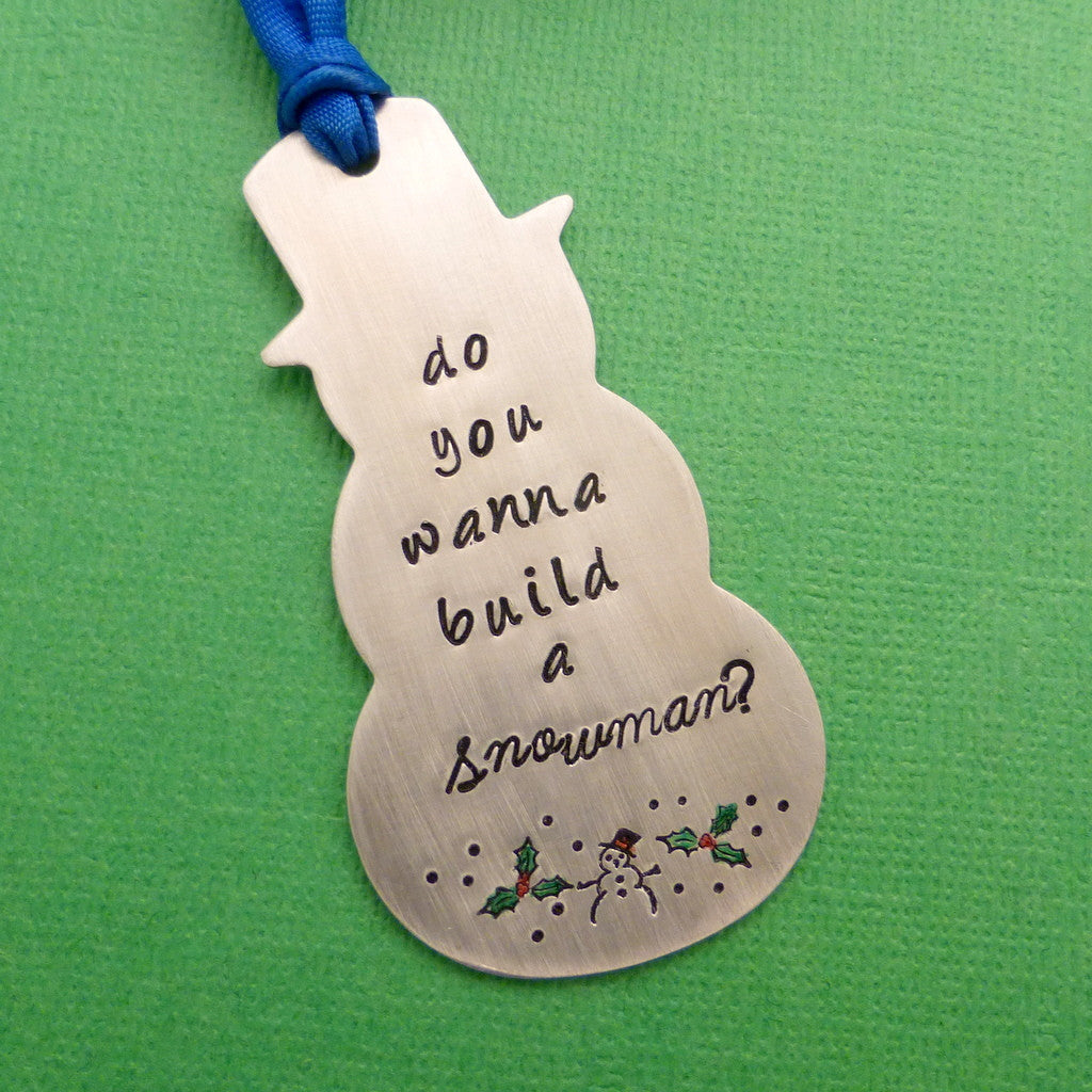Frozen Inspired - Do you wanna build a Snowman? - A Hand Stamped Ornament